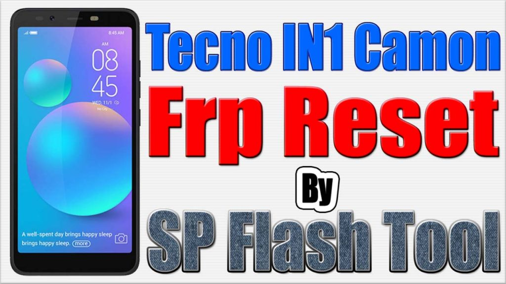 Techno IN1 Camon Frp Reset by SP Flash Tool | Techno IN1Camon Frp
